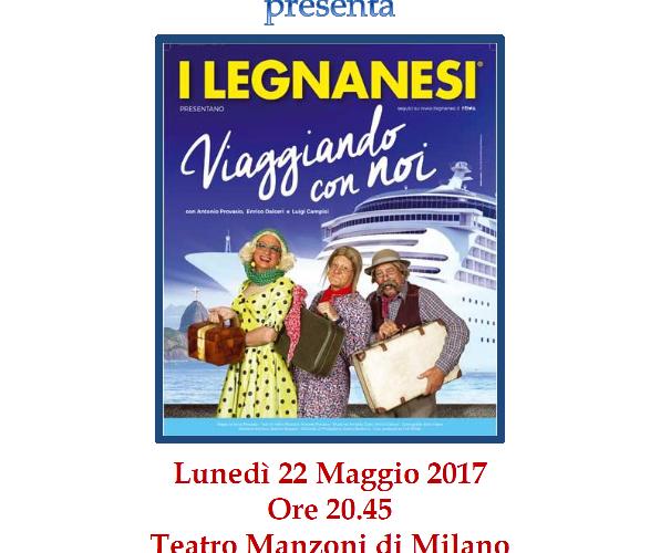 "I LEGNANESI presentano ""Viaggiando con noi"""