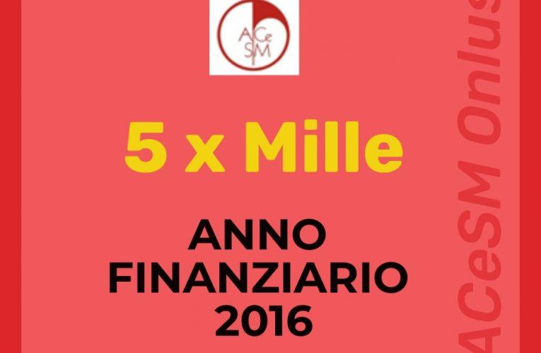 5 x Mille Anno Finanziario 2016