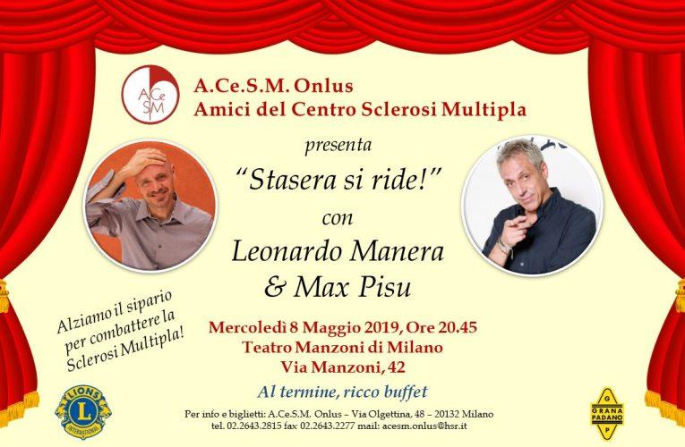 STASERA SI RIDE! con Leonardo Manera & Max Pisu