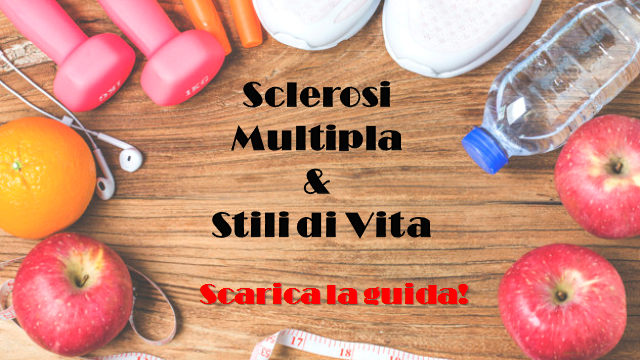 Sclerosi Multipla e Stili di Vita