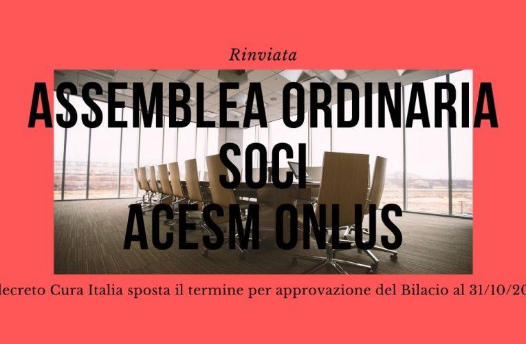 Assemblea Ordinaria Soci ACeSM Onlus